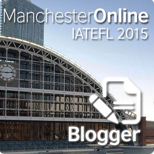 IATEFL Manchester 2015- Registered Blogger